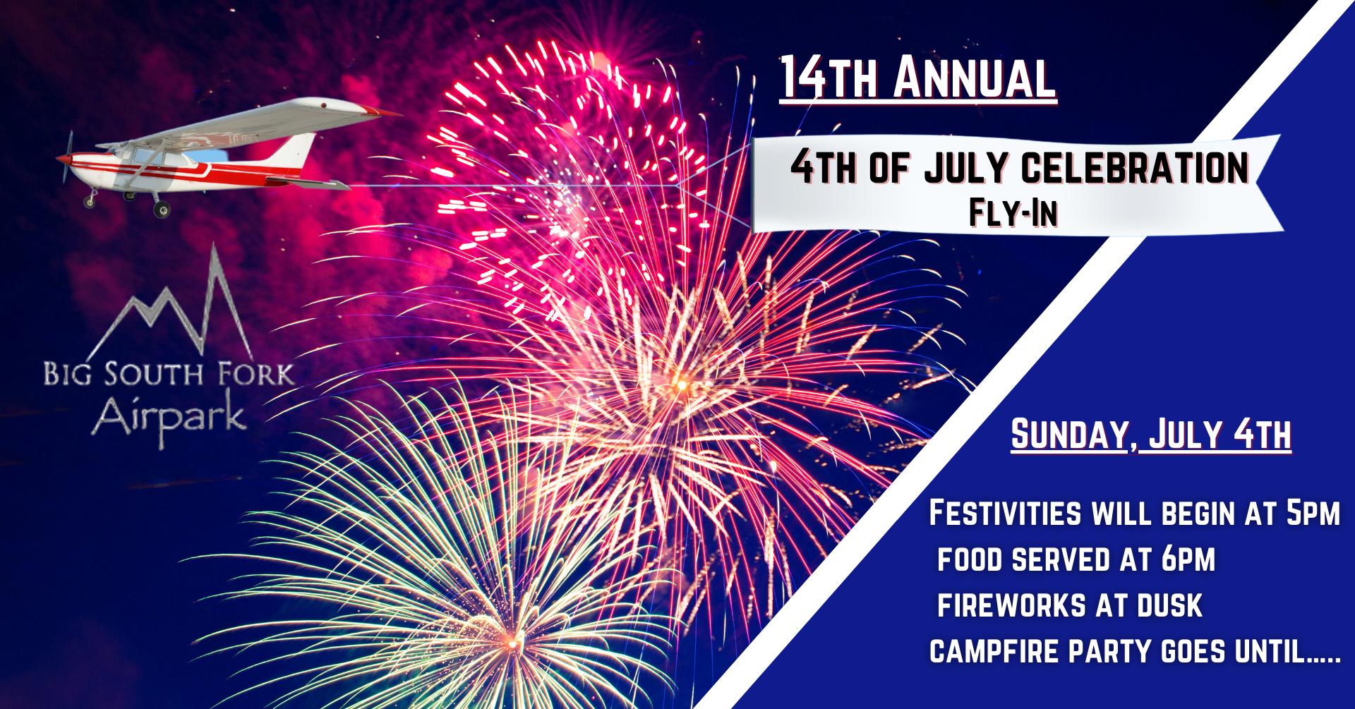 BSFA 14TH ANNUAL 4TH OF JULY CELEBRATION AND FLY IN